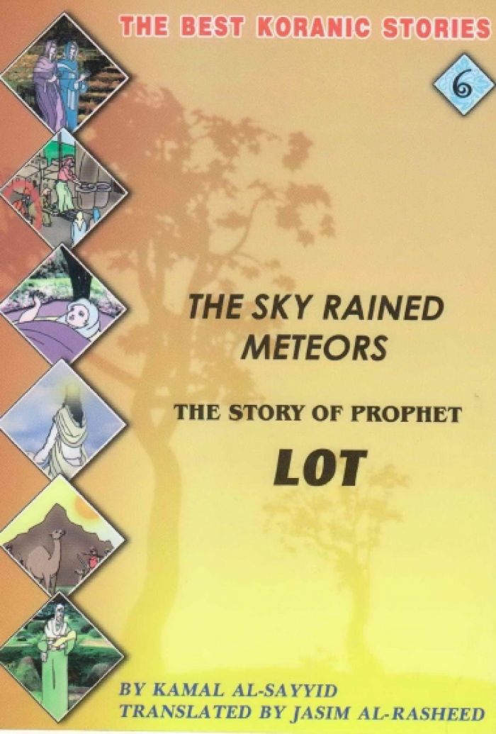 The Sky Rained Meteors The Story Of Prophet Lot